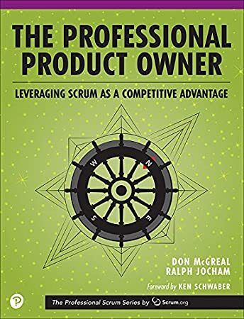 Free Download The Professional Product Owner Leveraging Scrum As