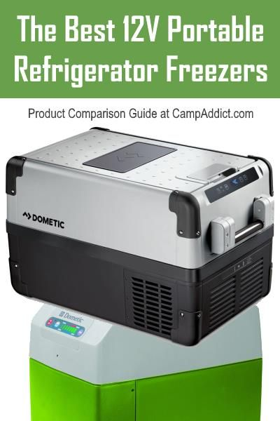 Camp Addict Has A Very Useful Guide To The Best 12 Volt Portable Refrigerator Freezers Portablefridge P Portable Refrigerator Camping Fridge Portable Fridge