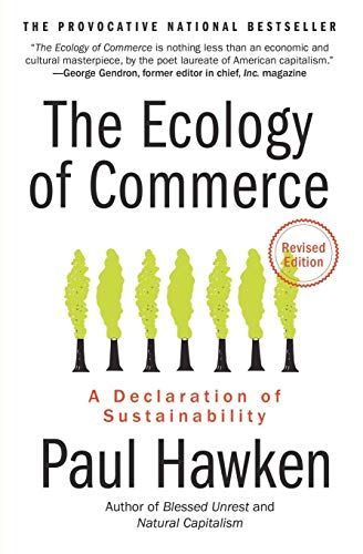 Download Pdf The Ecology Of Commerce Revised Edition A Declaration Of Sustainability Collins Business Essentials F Ecology Business Essentials Sustainability