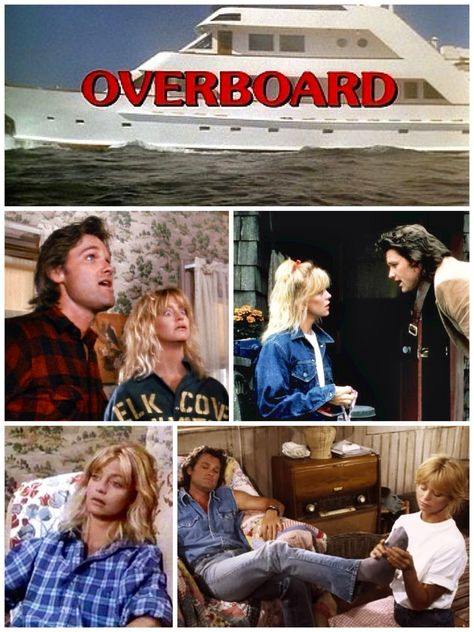 Overboard Starring Goldie Hawn And Kurt Russell Overboard Movie Goldie Hawn Goldie Hawn Kurt Russell