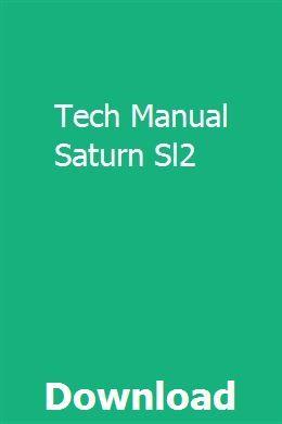 Tech Manual Saturn Sl2 Manual Alpina Inspirational Books