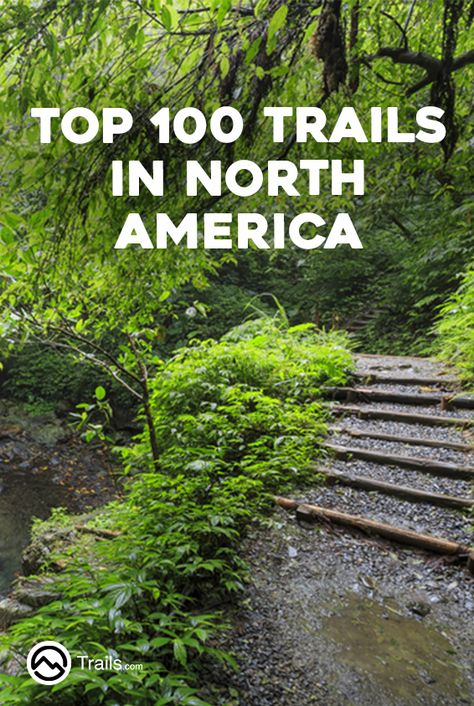104 best 100 best trails in north america images on pinterest 104 best 100 best trails in north america images on pinterest north america hiking and waterfalls fandeluxe Choice Image