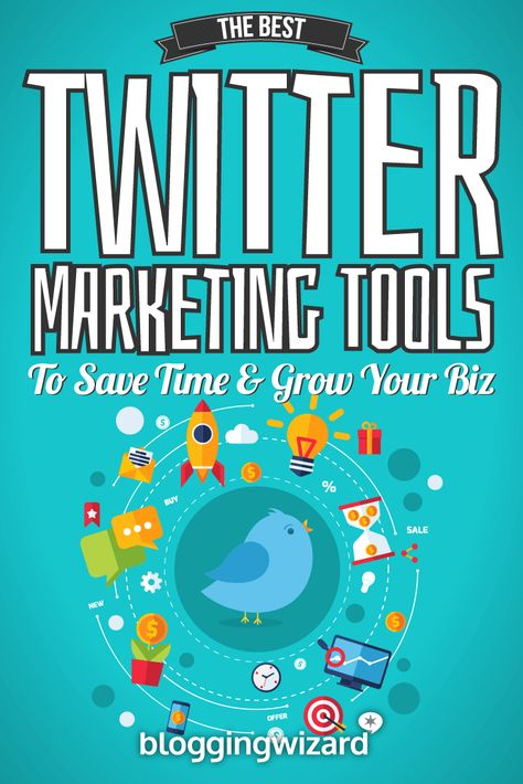 The Best Twitter Marketing Tools To Grow Your Audience