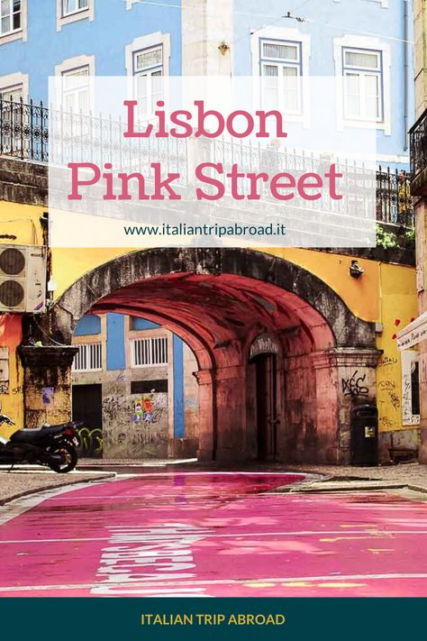 Things to know about Pink Street Lisbon 1