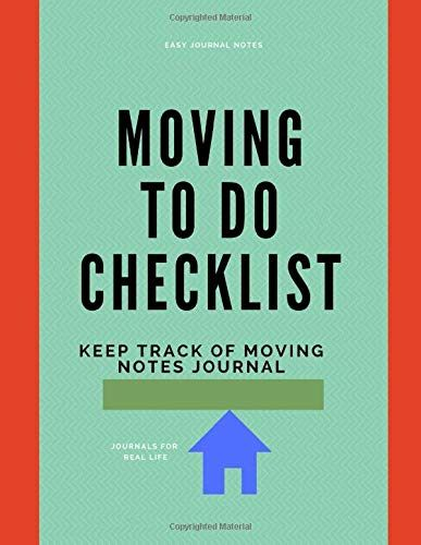 Download Pdf Moving To Do Checklist Keep Track Of Moving Journal Moving Journal Relocating Planner Free E To Do Checklist Free Ebooks Download Books To Read