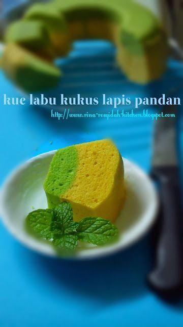 Rina Rosyidah Kitchen Kue Labu Kuning Kukus Lapis Pandan Resep Labu Kuning Ide Makanan Makanan