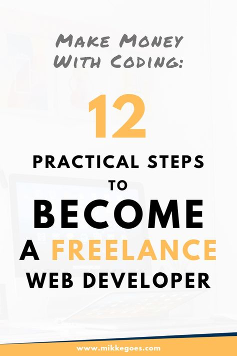 How to Become a Freelance Web Developer in 2019: The Ultimate Guide