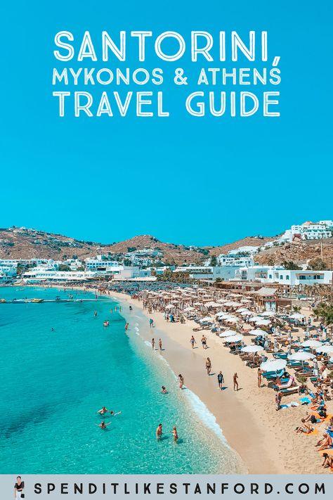 SANTORINI, MYKONOS & ATHENS GREECE TRAVEL GUIDE