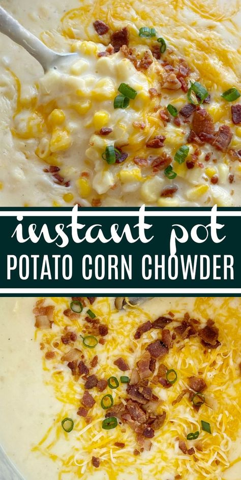 Instant Pot Soup Recipe Instant Pot Recipes Potato Corn Chowder Made In The Instant Pot Frozen Corn, Chopped Potatoes, And Cheese In A Creamy Chicken Broth Base. Present With Shredded Cheese, Bacon, And Green Onions. Best Instant Pot Recipe, Instant Recipes, Instant Pot Dinner Recipes, Instant Pot Potato Soup Recipe, Good Crock Pot Recipes, Instant Pot Pressure Cooker, Pressure Cooker Recipes, Pressure Cooking, Potato Corn Chowder