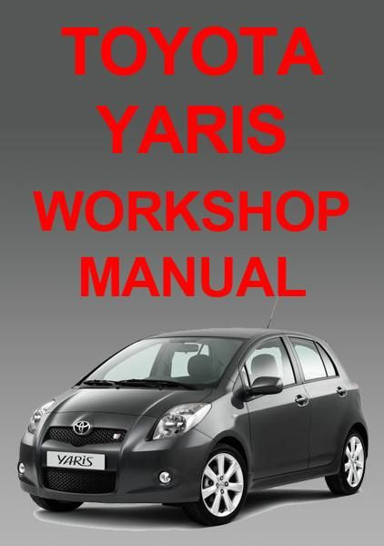 Toyota Yaris Echo Vitz 2006 2011 Workshop Manual Free Yaris Manual Car Toyota