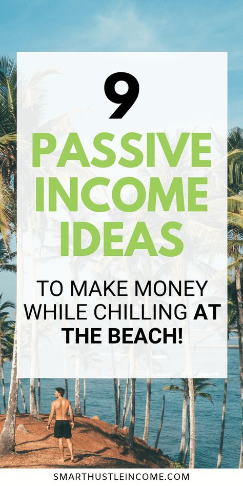 9 Best Passive Income Ideas To Make Money Online