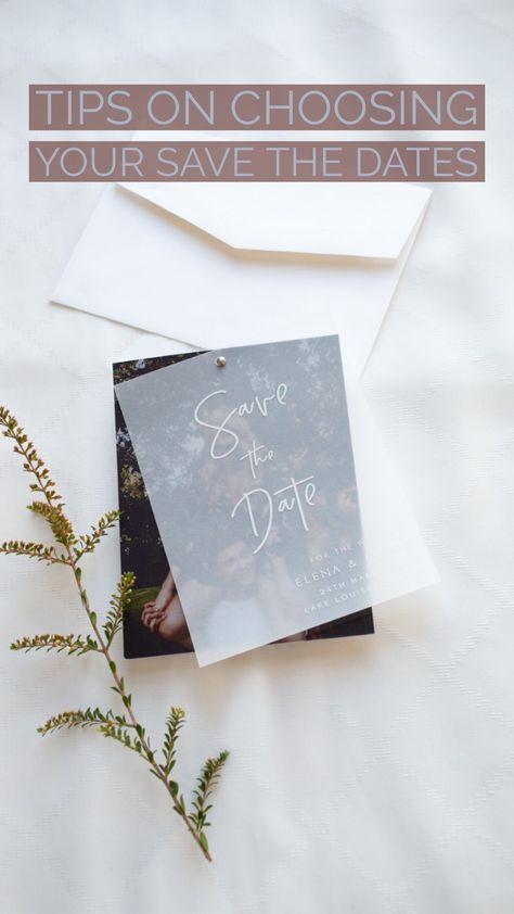 Tips on Choosing Your Save the Dates #savethedate #weddinginvitation #weddinginvites
