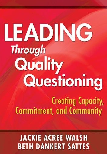 Leading Through Quality Questioning Ebook In 2020 This Or That
