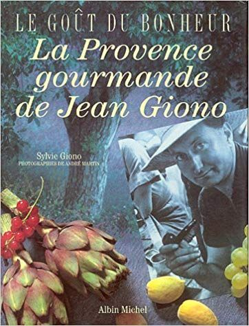 Telecharger La Provence Gourmande De Jean Giono Pdf Gratuitement Ebook Gratuit En 2021 Telechargement Pdf Gratuit Jean Giono