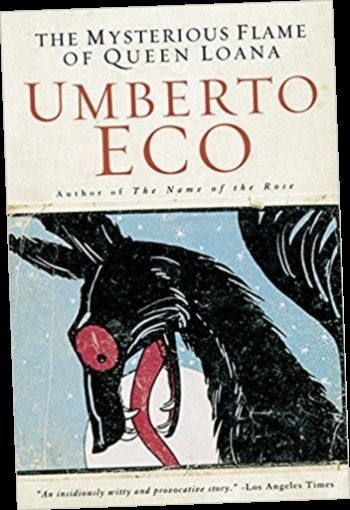 Ebook Pdf Epub Download The Mysterious Flame Of Queen Loana By Umberto Eco In 2020