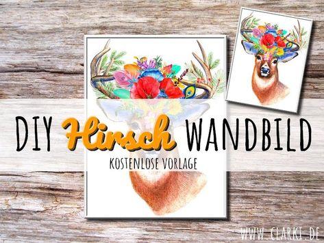 Photo of DIY Wandbild:Hirsch als kostenloser Download – clarki.de – DIY, Food, kreative Bücher & (e)Books