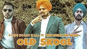Old Skool Song Lyrics In English Hindi Sidhu Moose Wala In 2020 Songs Lyrics Olds