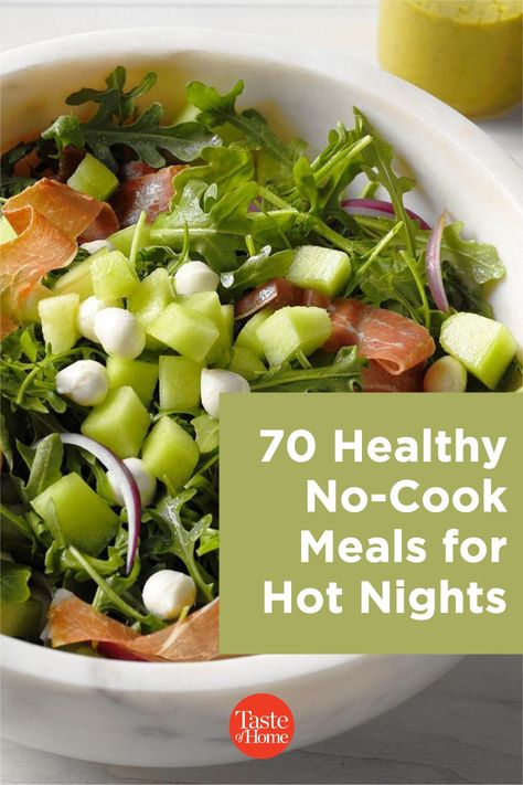 While eating ice cream for dinner on a hot night may be tempting, treat yourself to one of these healthy no-cook meals instead.