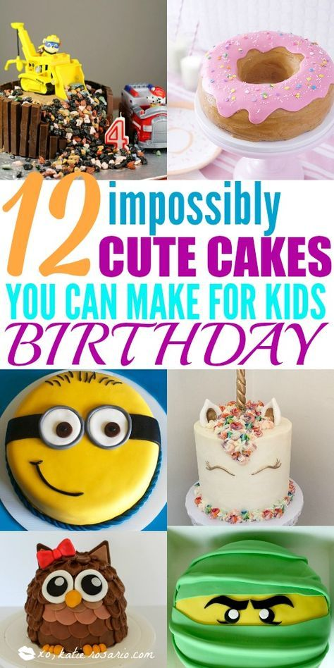 12 Totally Genius Birthday Cakes For Kids With Images Easy