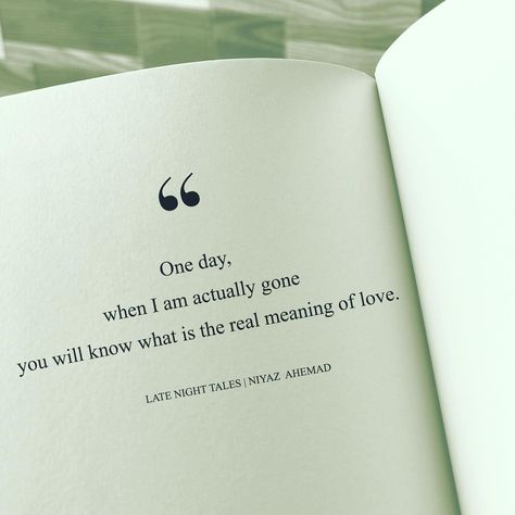 One day, when I am actually gone you will know what is the real meaning of love.      Please share in your stories if you like it.😊…