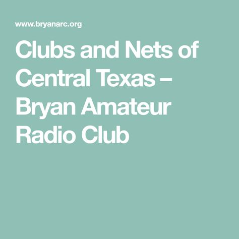Radio bryan amateur radio club texas opinion