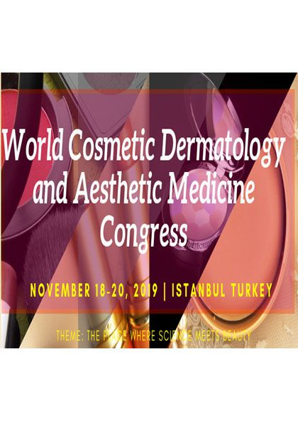 WCDC 2019 World Cosmetic Dermatology and Aesthetic Medicine
