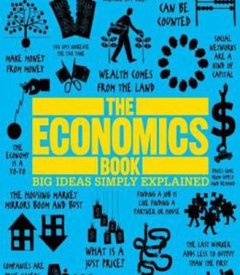 The Economics Book Big Ideas Simply Explained Pdf Economics Books Economics Business And Economics