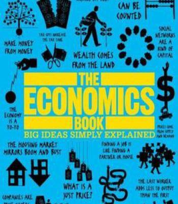 The Economics Book Big Ideas Simply Explained Pdf Economics Books Economics Business And Economics