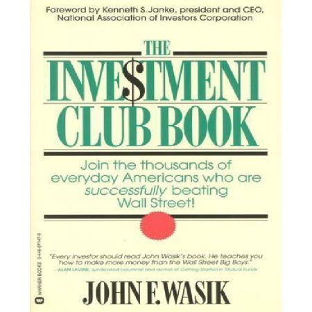 The Investment Club Book Paperback Walmart Com Investment Club Investing Stock Market