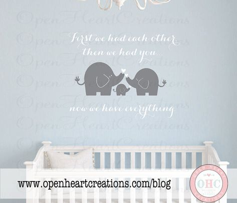 First We Had Each Other Then We Had You Now We Have Everything Vinyl Wall Decal Saying with Elephants 22h x 28w BA0327 op Etsy, 34,14 €