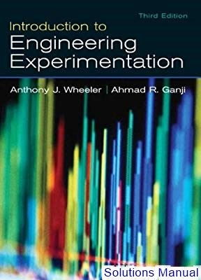 Solutions Manual For Introduction To Engineering Experimentation
