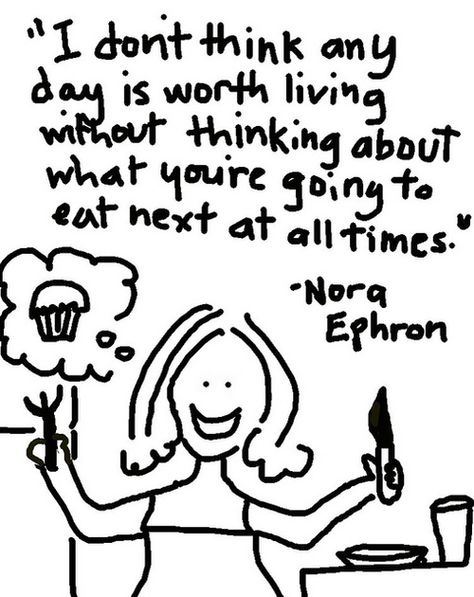 A Few of My Favorite Nora Ephron Quotes more funny pics on facebook: https://www.facebook.com/yourfunnypics101