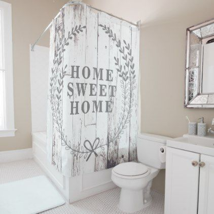 White Wood Rustic Farmhouse Home Sweet Home Shower Curtain
