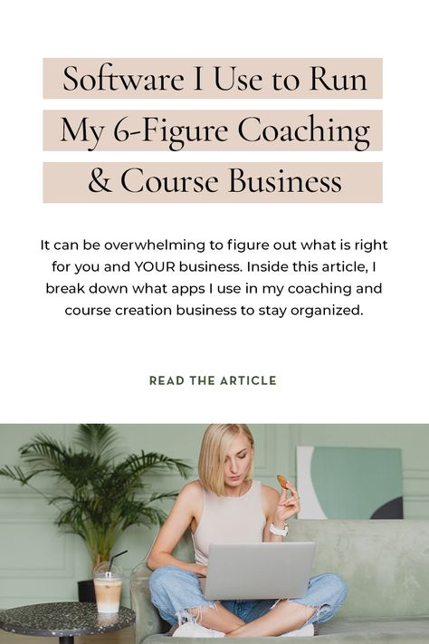 Software I Use In My 6-Figure Coaching & Course Business