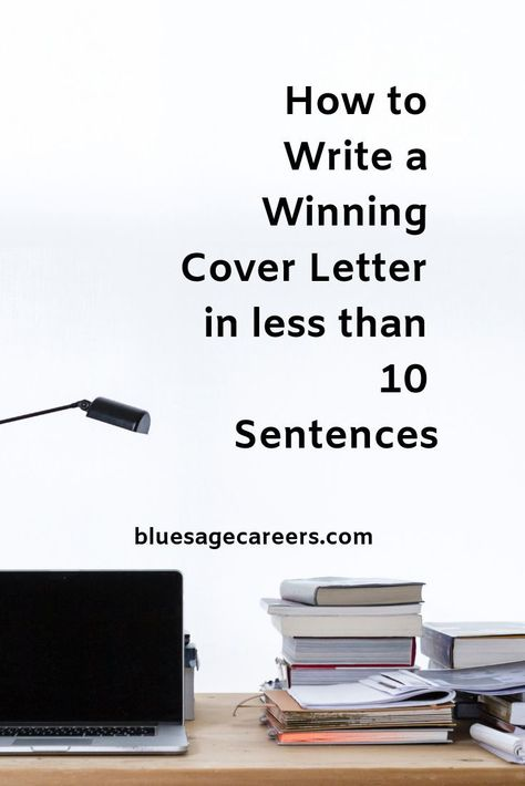 How to Write a Winning Cover Letter in Less than 10 Sentences — Blue Sage Career Strategies – Resume Tips – Motivation Great Cover Letters, Best Cover Letter, Cover Letter Tips, Writing A Cover Letter, Cover Letter For Resume, Cover Letter Template, Sentence Writing, Job Cover Letter Examples, Cv Template