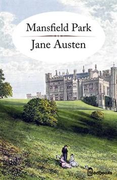 Mansfield Park-Jane Austen. English major, and yet, I still have not perused this classic!