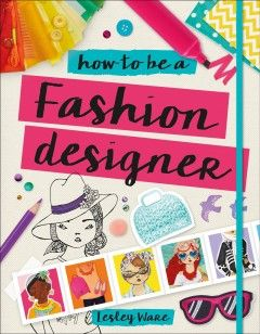 Using Inspiration From The Natural World Everyday Life And Their Own Imagination Children Can Design Become A Fashion Designer Fashion Books Fashion Design