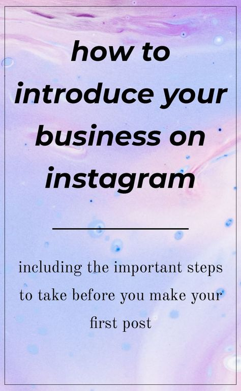 Here's How to Properly Introduce Your Business on Instagram ✔