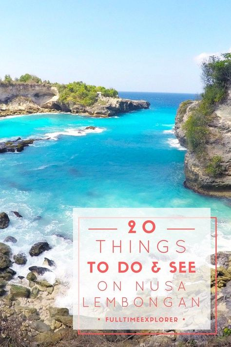 20 Things to do and see on Nusa Lembongan Bali Indonesia