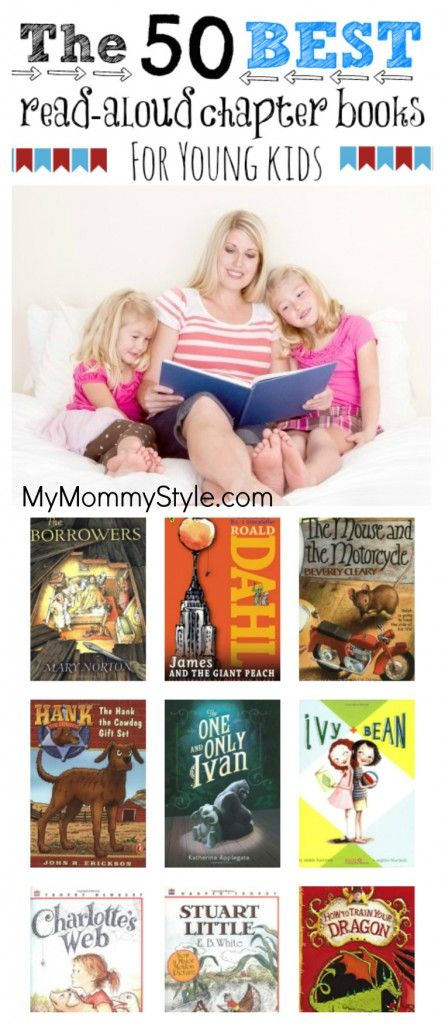 The 50 best read aloud chapter books for young kids- this is an awesome list!