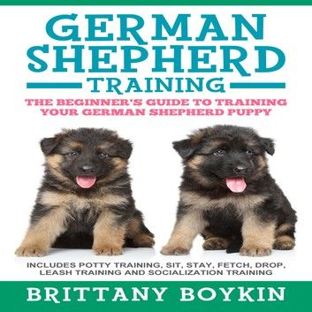 German Shepherd Training The Beginner S Guide To Training