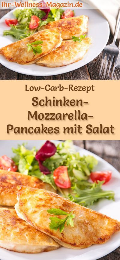 Low Carb: Schinken-Mozzarella-Pancakes mit Salat