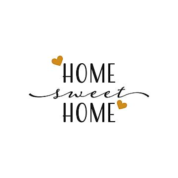 House Quote Lettering Typography Home Sweet Home Phrase Typography Saying Png And Vector With Transparent Background For Free Download In 2021 Lettering Svg Quotes Quotes Icons