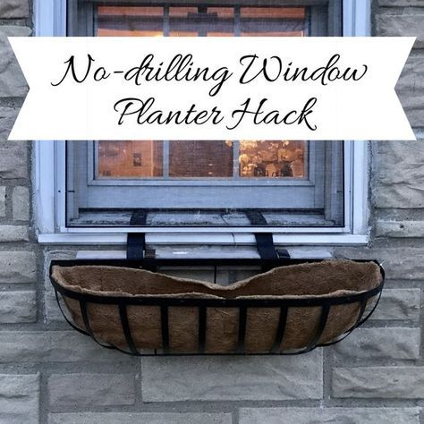 No Drill Window Planter Hack Window Planter Boxes Window Planters Window Boxes Diy