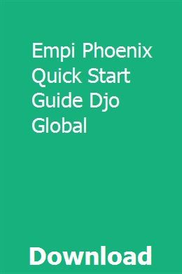 Empi Phoenix Quick Start Guide Djo Global Chevrolet Optra Repair Manuals Chevrolet