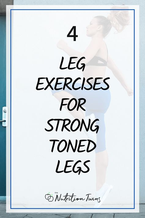 4 Leg Exercises for Strong Toned Legs. Easy Thigh Toning Workout Routine. If you want strong legs these leg exercises are great exercises for toned legs. These are great leg exercises for women. #exercises #workout #legs #routine For MORE RECIPES, fitness  nutrition tips please SIGN UP for our FREE NEWSLETTER www.NutritionTwins.com