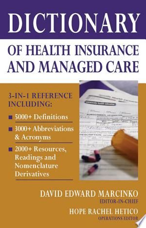 Download Dictionary Of Health Insurance And Managed Care Pdf Free