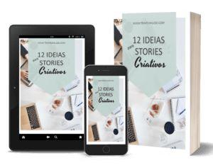 8 Ideias para Stories do Instagram - Descubra como ter Engajamento