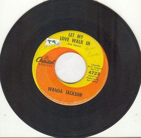 "Wanda Jackson 45 rpm ""Let My Love Walk In"""