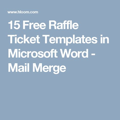 15 Free Raffle Ticket Templates In Microsoft Word   Mail Merge   Numbering  Tickets In Word  Numbering Tickets In Word